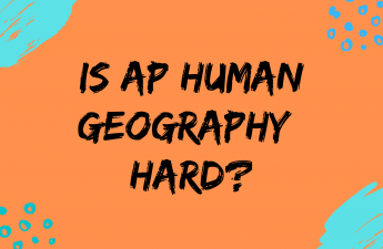 Is AP Human Geography Hard?